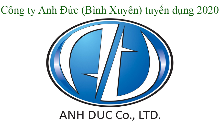 Cong Ty Anh Duc Tuyen Dung 2020